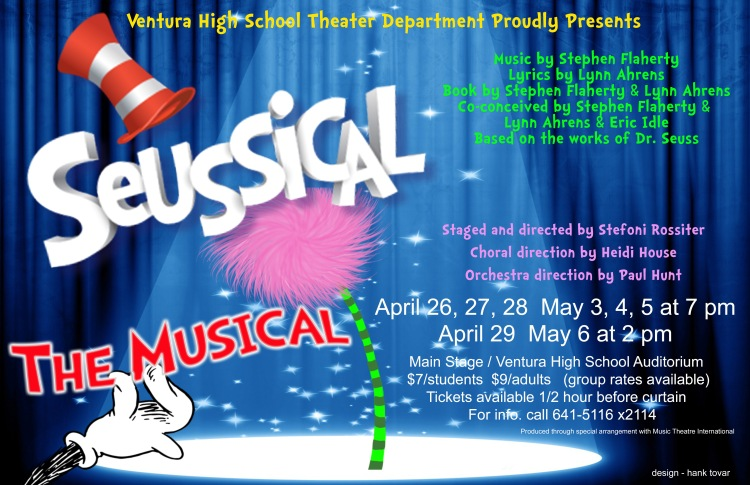 Seussical poster for Ventura High Theater Dept.